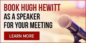 Book Hugh Hewitt as a speaker for your meeting