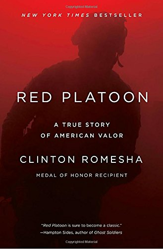 Red Platoon: A True Story of American Valor
