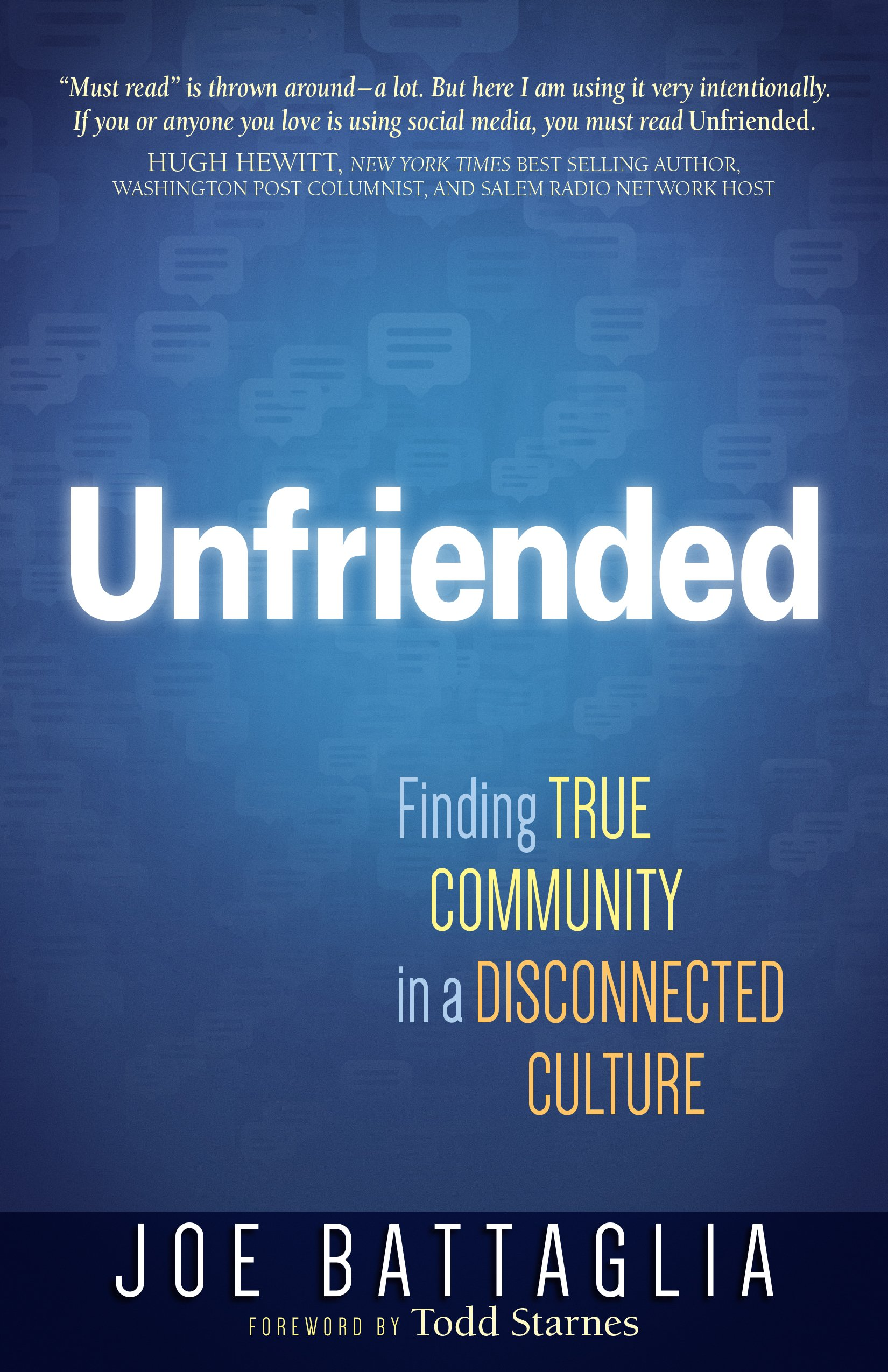 Unfriended: Finding True Community in a Disconnected Culture